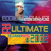 Play & Download 22 Ultimate Hits Series by Eddie Gonzalez | Napster