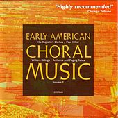 Early American Choral Music Vol. 1: Anthems and Fuging Tunes by William Billings by Paul Hillier
