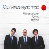Mendelssohn / Ravel / Hatzis by Olympus Piano Trio