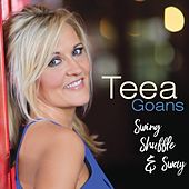 Swing, Shuffle, and Sway by Teea Goans