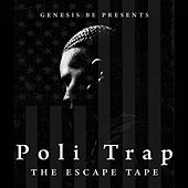 Poli Trap: The Escape Tape by Genesis Be