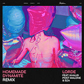 Homemade Dynamite (REMIX) by Lorde