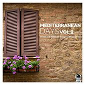 MEDITERRANEAN DAYS 2 Sweet and Romantic Songs to Discover Italy by Various Artists