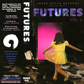 FUTURES Vol. 2 by Various Artists