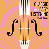 Classic Easy Listening, Vol. 2 by Various Artists