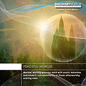 Peaceful Worlds by Various Artists