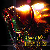 Christmas From Mars by Mars Lasar
