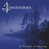 In the Halls of Awaiting by Insomnium