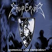 Emperial Live Ceremony by Emperor