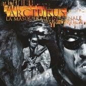 La Masquerade Infernale by Arcturus