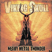 Heavy Metal Thunder by Viking Skull