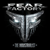 The Industrialist by Fear Factory