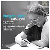 Imogen Holst: Choral Works by Various Artists
