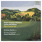 Ralph Vaughan Williams & James MacMillan: Oboe Concertos by Various Artists