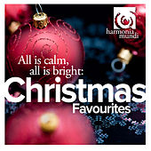 All is calm, all is bright: Christmas Favourites by Various Artists