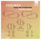 Steve Reich: Music for 18 Musicians by Ensemble Signal