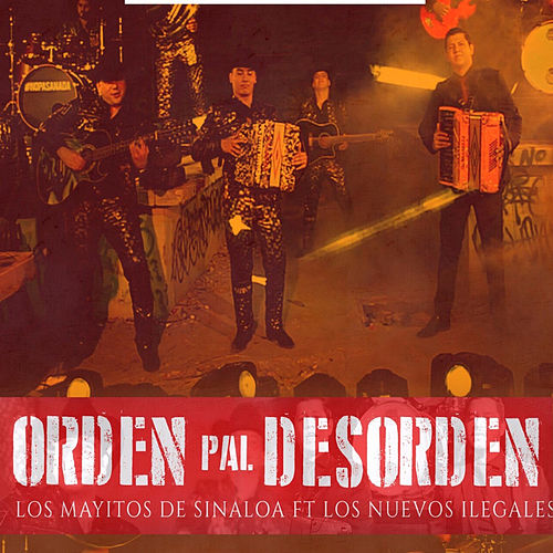 Orden Pal Desorden by Los Mayitos De Sinaloa