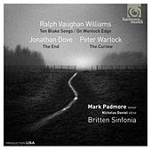 Ralph Vaughan Williams: Ten Blake Songs; On Wenlock Edge - Jonathan Dove: The End - Peter Warlock: The Curlew by Various Artists