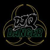 Danger by DJ Q