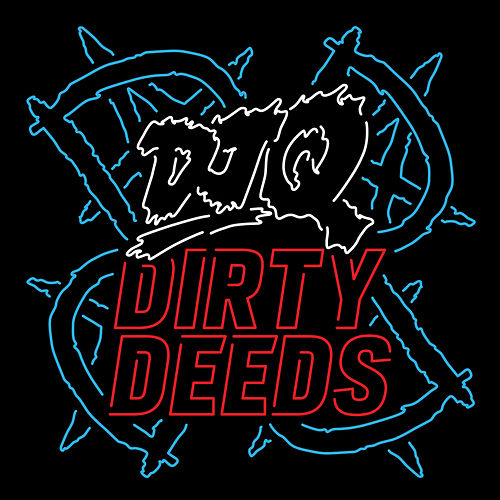 Dirty Deeds by DJ Q
