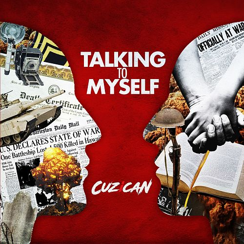 Talking to Myself by CUZiCAN