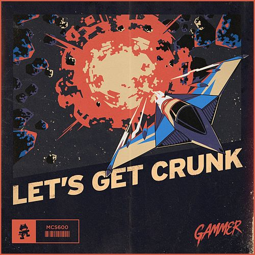 Let's Get Crunk by Gammer