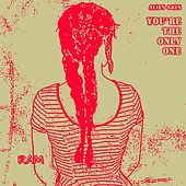 You're the Only One by Alien Skin