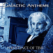 Persistence of Time by Galactic Anthems