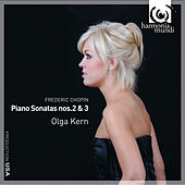 Chopin: Piano Sonatas Nos. 2 & 3 by Olga Kern