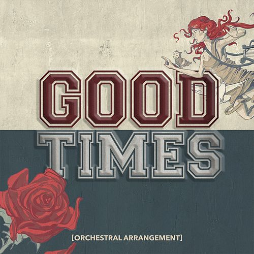 Good Times (Orchestral Arrangement) by All Time Low