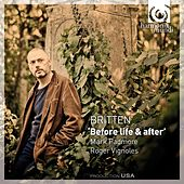 Britten: 'Before Life & After' by Various Artists