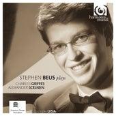 Stephen Beus Plays Griffes & Scriabin by Stephen Beus