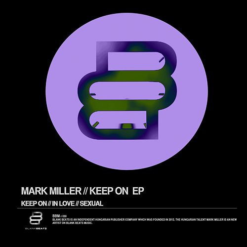 Keep On - Single by Mark Miller