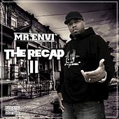 The Recap II by Mr. Envi
