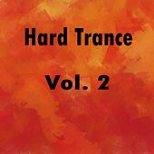 Hard Trance, Vol. 2 by Various Artists
