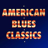 American Blues Classics by Various Artists