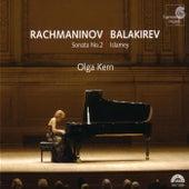 Rachmaninov: Sonata No.2 - Balakirev: Islamey by Olga Kern