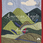 American Angels: Songs of Hope, Redemption, & Glory by Various Artists