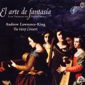 El arte de fantasía - Luis Venegas de Henestrosa by Andrew Lawrence-King and The Harp Consort