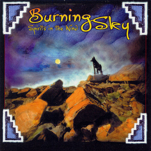 Play & Download Spirits In The Wind by Burning Sky | Napster