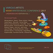 Miami Winter Music Conference 2017 (Underground Edition), Vol. 3 - EP by Various Artists