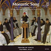 Monastic Song - 12th Century Monophonic Chant von Paul Hillier