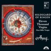 Hildegard von Bingen: 11,000 Virgins - Chants for the Feast of St. Ursula by Anonymous 4