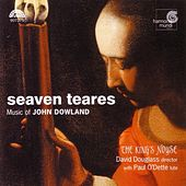 Seaven Teares - Music of John Dowland by Various Artists