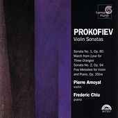 Prokofiev: Violin Sonatas by Frederic Chiu and Pierre Amoyal