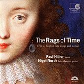 The Rags of Time - 17th Century English Lute Songs & Dances by Various Artists
