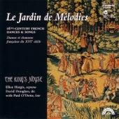 Le Jardin de Mélodies - 16th Century French Dances & Songs by Various Artists