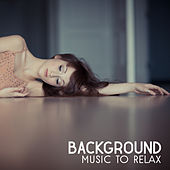 Background Music to Relax – Soft Sounds to Chillout, New Age Melodies, Mind Rest, Healing Touch by Soothing Sounds