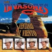 Play & Download Ventanas Al Viento by Los Invasores De Nuevo Leon | Napster