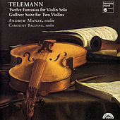 Telemann: 12 Fantasias for Violin Solo - Gulliver Suite for Two Violins by Various Artists